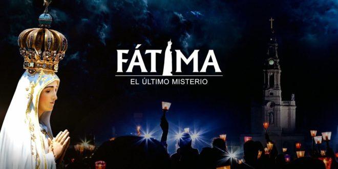 FÁTIMA EL ÚLTIMO MISTERIO